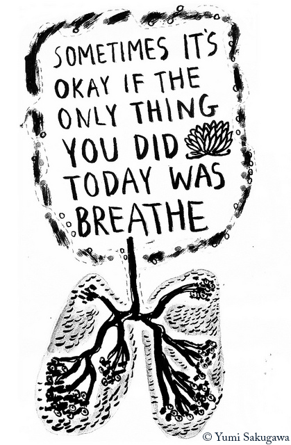 breathing reassurance by Yumi Sakagawa