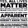 All lives matter. But America needs to prove it believes that black lives matter.