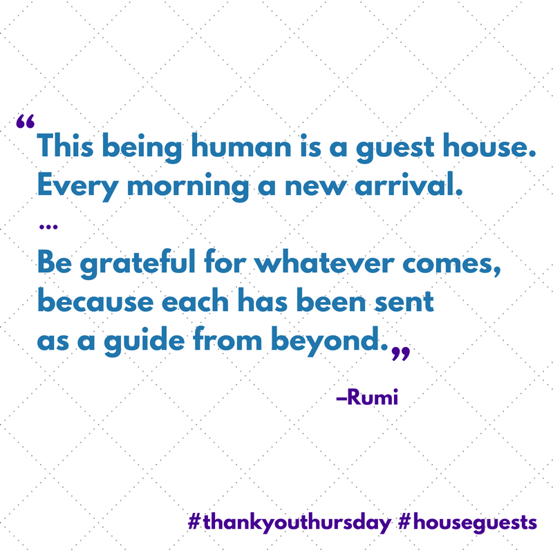 houseguests should always be welcomed, metaphorically or otherwise
