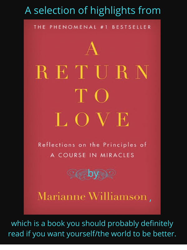 A Return To Love Inspiration Return To Love Quotes